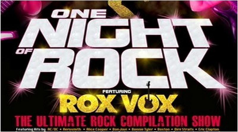One Night of Rock; Rox Vox