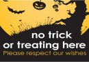 Know your Hallowe'en safety and please respect your neighbourhood