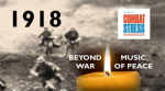 Harmonium Singers and Emsemble presents 1918 Beyond Music War of Peace
